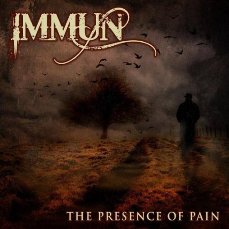 Immun - The Presence Of Pain