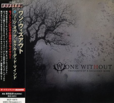Альбом One Without - Thoughts Of A Secluded Mind (Japanese Edition) 2009 MP3 скачать торрент