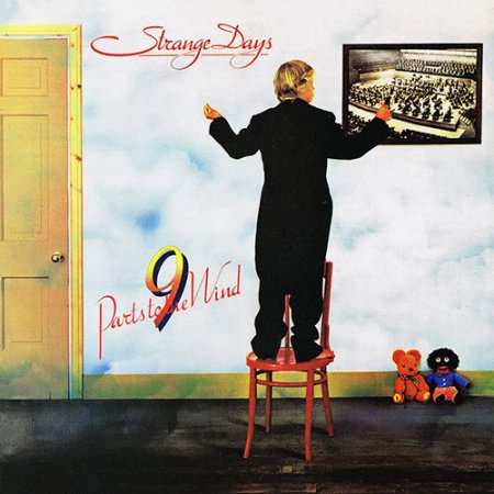 Strange Days - 9 Parts To The Wind