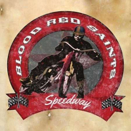Альбом Blood Red Saints - Speedway (Japanese Edition) 2015 MP3 скачать торрент