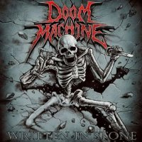 Doom Machine - Written In Stone