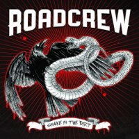Roadcrew - Snake In The Dirt