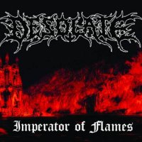 Desolate - Imperator Of Flames