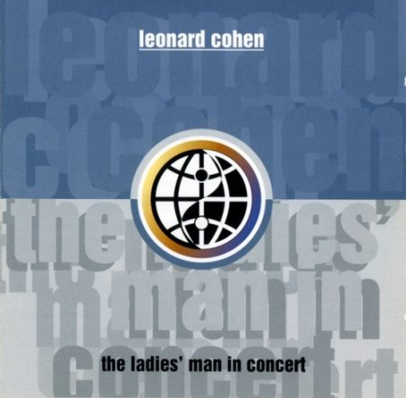 Альбом Leonard Cohen - The Ladies' Man In Concert 1993 MP3 скачать торрент