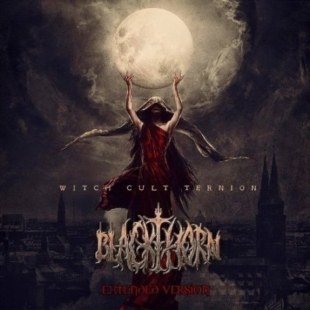 Альбом Blackthorn - Witch Cult Ternion (Extended Version) 2015 MP3 скачать торрент