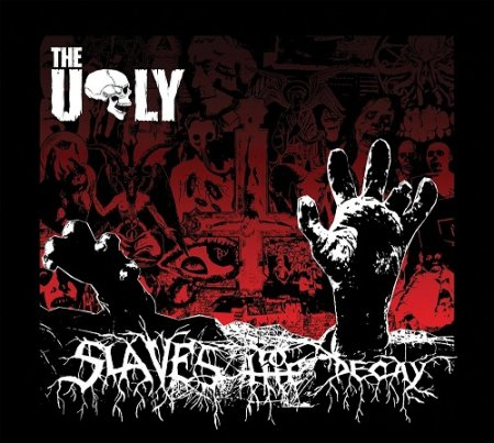 The Ugly - Slaves To the Decay