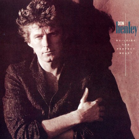 Альбом Don Henley - Building The Perfect Beast 1984 FLAC скачать торрент