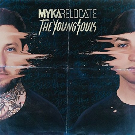 Myka Relocate - The Young Souls