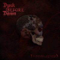 Dusk Before Dawn - Traumatized