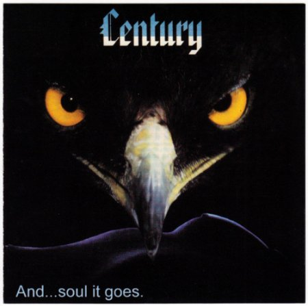 Альбом Century - And … Soul It Goes [Remastered, Reissue] 2001 MP3 скачать торрент