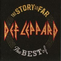 Альбом Def Leppard - The Story So Far: The Best Of Def Leppard (2CD Deluxe Edition) 2018 MP3 скачать торрент