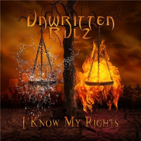 Unwritten Rulz - I Know My Rights
