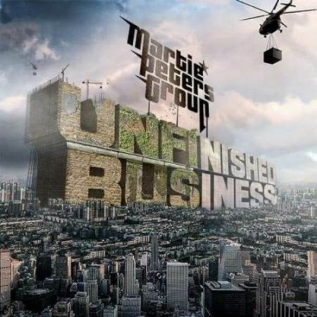 Альбом Martie Peters Group - Unfinished Business 2019 MP3 скачать торрент
