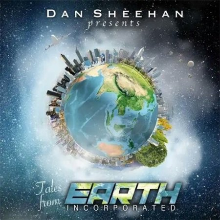 Альбом Dan Sheehan - Tales from Earth Incorporated 2019 MP3 скачать торрент