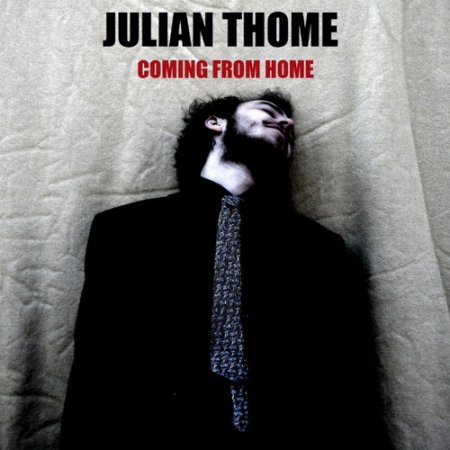 Julian Thome - Coming From Home