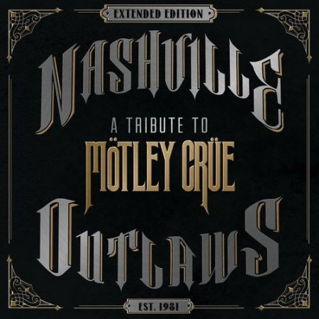 Сборник Nashville Outlaws - A Tribute To Mötley Crüe 2019 MP3 скачать торрент