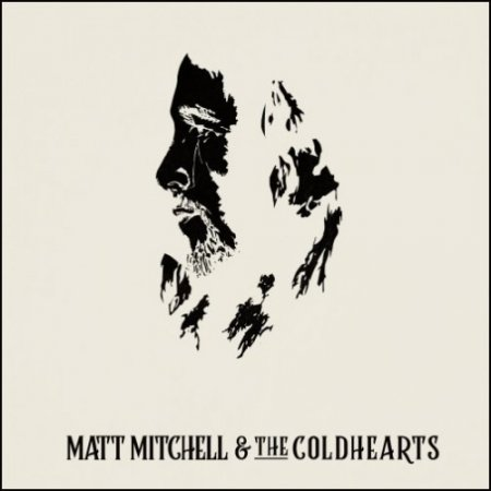 Альбом Matt Mitchell & The Coldhearts - Matt Mitchell & The Coldhearts 2019 MP3 скачать торрент