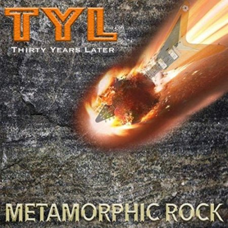 Альбом Thirty Years Later (TYL) - Metamorphic Rock 2019 MP3 скачать торрент