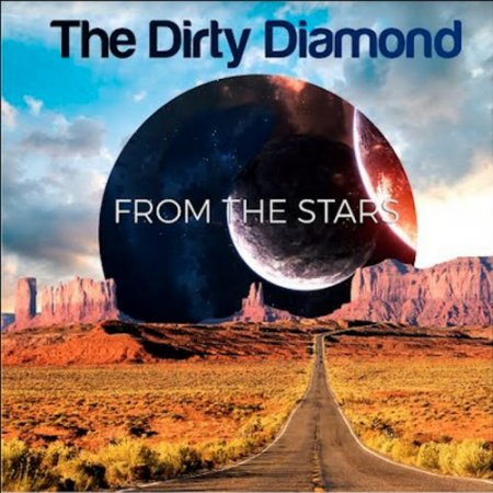 The Dirty Diamond - From the Stars