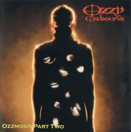 Ozzy Osbourne - Ozzmosis Part Two