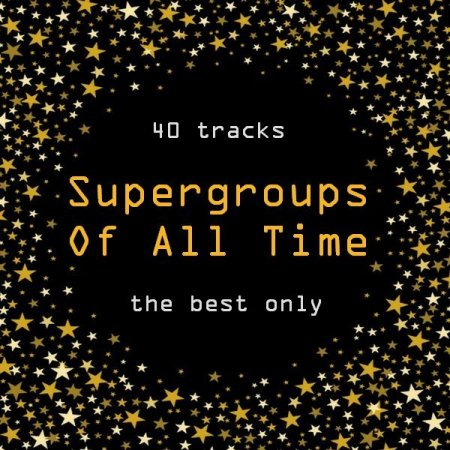 VA - Supergroups Of All Time [2CD]